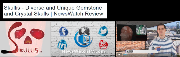 7th Jan 2019 NewsWatch Review- skullis-Diverse and unique gemstone and crystal Skulls
